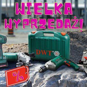 Elektronarzędzia DWT -W Y P R Z E D A Ż